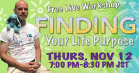 finding your life purpose 2020 nov 12th 7pm